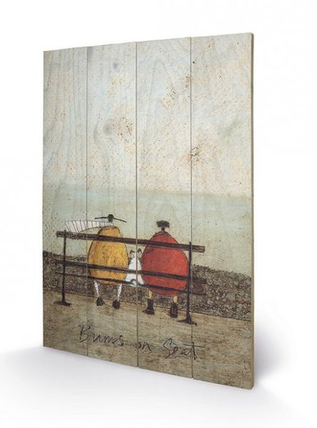 SAM TOFT - BUMS ON SEAT - Print on Wood