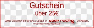 keep-racing Gutschein, Wert 25,- Euro