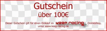 keep-racing Gutschein, Wert 100,- Euro