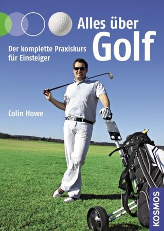 Colin Howe - ALLES ÜBER GOLF