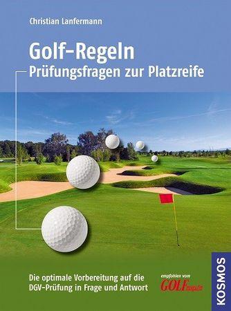 Golf-Regeln: Prüfungsfragen bis zur Platzreife 73113 [Gebundene Ausgabe]