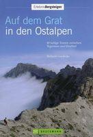 Auf dem Grat in den Ostalpen / Richard Goedecke