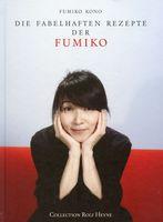 Die fabelhaften Rezepte der Fumiko / Fumiko Kono