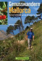 Genusswandern Mallorca / Wolfgang Heitzmann