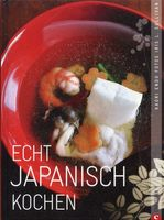 Echt Japanisch kochen / Kaori Endo