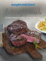 Lust auf Fleisch, Rezepte für Steaks, Schnitzel, Braten & Co. / Weight Watchers