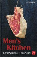 Men's Kitchen, Premium Coaching für den Mann am Herd / Hagen Schäfer