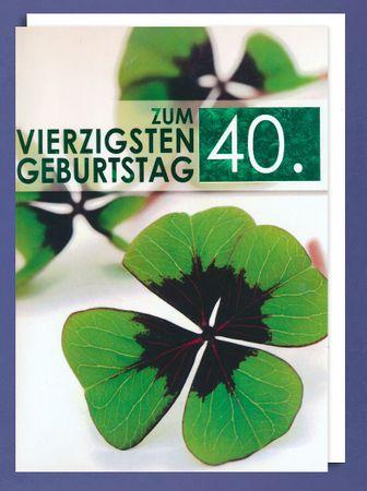 Riesen Grußkarte 40 Geburtstag Karte Kleeblatt Glückwunsch A4