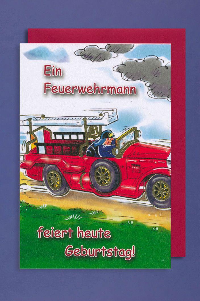 Feuerwehrmann Geburtstag Karte Grußkarte Löschzug Foliendruck 16x11cm