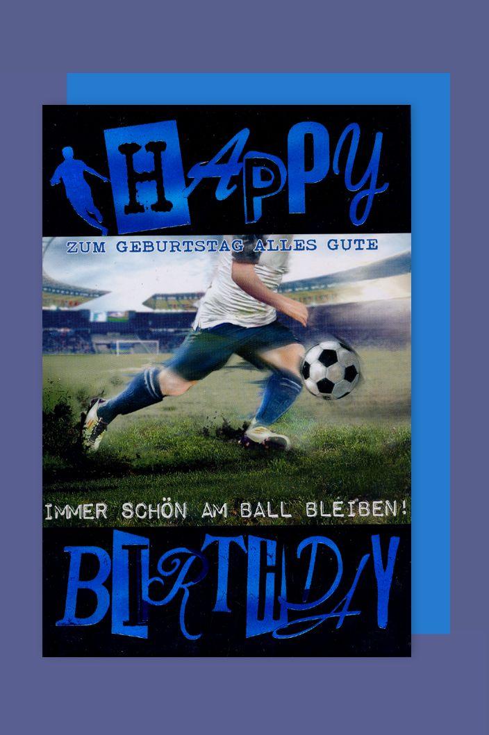 Geburtstag Fussball Karte Grusskarte Am Ball Bleiben 16x11cm