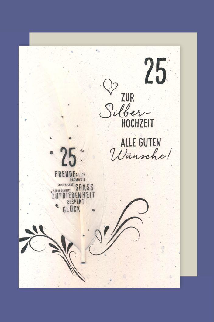 Silberhochzeit 25 Karte Grußkarte Echter Bedruckter Feder Wünsche 16x11cm 1 2 3 Geburtstag