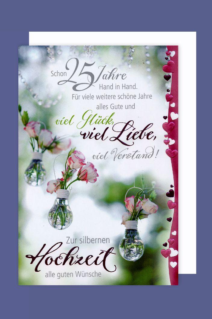 Karte Silberhochzeit Text.Silberhochzeit 25 Hochzeitstag Karte Foliendruck Gluck Liebe 16x11cm Avancarte