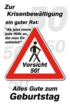 50 Geburtstag Yabue Foto-Karte Grußkarte Humor Vorsicht Krise 16x11cm
