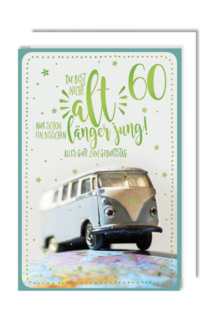 Karte 60 Geburtstag.60 Geburtstag Karte Grusskarte Abenteuer Vw Bus Foliendruck 16x11cm Avancarte