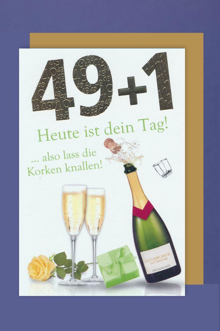 50 Geburtstag Karte Grußkarte 49+1 Sektflasche Foliendruck