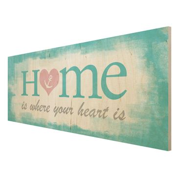 Product picture Wood Print - No.YK33 Home is where your...