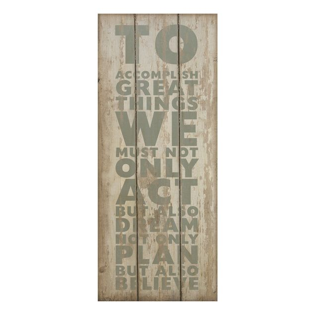 Produktfoto Holzbild Spruch - No.RS179 Great Things - Panorama Hoch