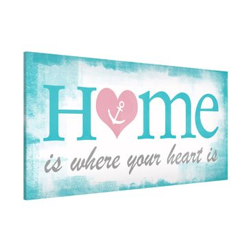 Immagine del prodotto Lavagna magnetica - No.YK33 Home Is Where Your Heart Is - Panorama formato orizzontale