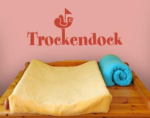 Produktfoto Wandtattoo Sprüche - Wandworte No.UL402 Trockendock