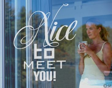 Produktfoto Fensterfolie - Fenstertattoo No.SF942 Nice To Meet You - Milchglasfolie