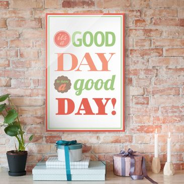 Produktfoto Glasbild - No.EV21 A Good Day - Hoch 3:2
