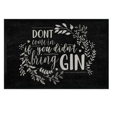 Produktfoto Fußmatte - Dont come in if you didn't bring gin