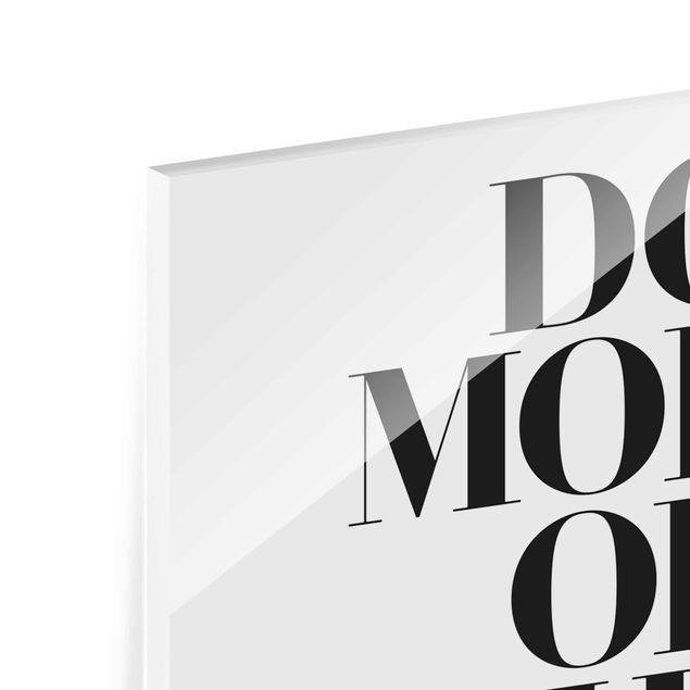 Produktfoto Glasbild - Do more of what makes you happy - Hochformat 4:3