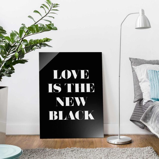 Produktfoto Glasbild - Love is the new black - Hochformat 4:3