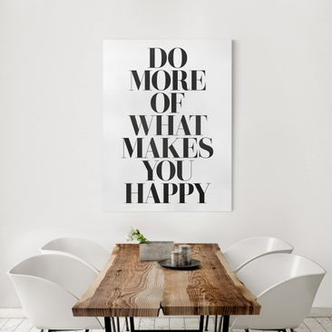 Product picture Canvas Art - Do More Of What Makes You...