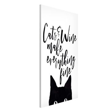 Produktfoto Magnettafel - Cats and Wine make everything fine - Memoboard Hochformat 4:3