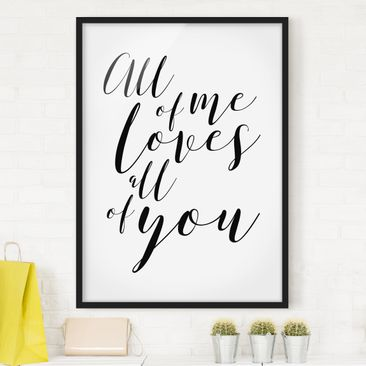 Produktfoto Bild mit Rahmen - All of me loves all of you - Hochformat 4:3, Bilderrahmen-Farben, Artikelnummer 229779-CU