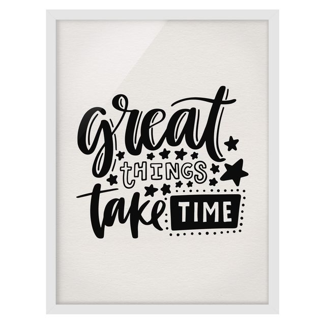 Produktfoto Bild mit Rahmen - Great things take time - Hochformat 4:3