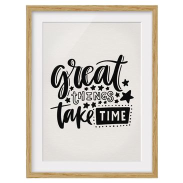 Product picture Framed print - Great Things Take Time -...