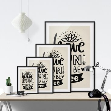 Product picture Framed print - Have Fun And Be Free -...