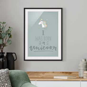Product picture Framed print - I Was Born A Unicorn -...