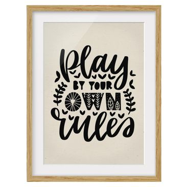 Product picture Framed print - Play By Your Own Rules -...