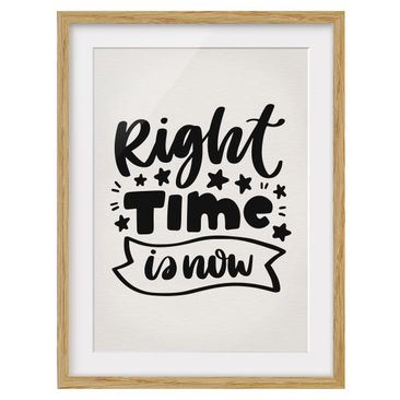 Product picture Framed print - Right Time Is Now -...