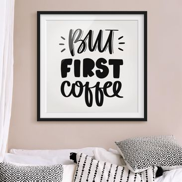 Product picture Framed print - But First Coffee - Square...