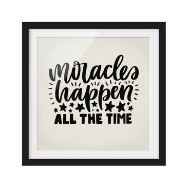 Product picture Framed print - Miracles Happen All The...