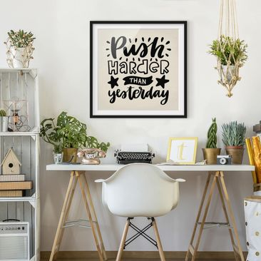 Product picture Framed print - Push Harder Than...