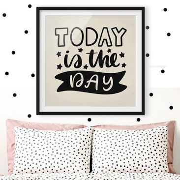 Product picture Framed print - Today Is The Day - Square...