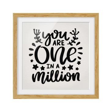 Product picture Framed print - You Are One In A Million...