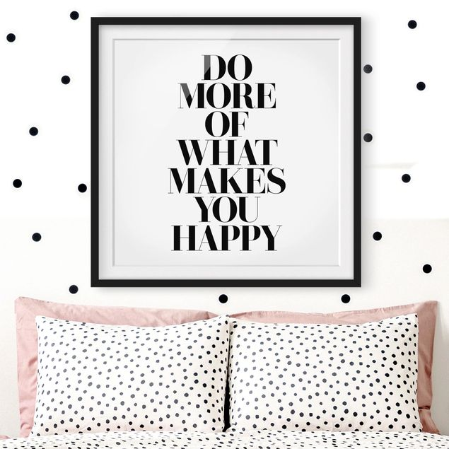 Produktfoto Bild mit Rahmen - Do more of what makes you happy - Quadrat 1:1, Bilderrahmen-Farben, Artikelnummer 231284-CU