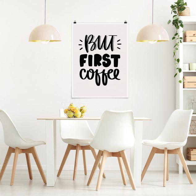 Produktfoto Poster - But first Coffee - Hochformat 4:3