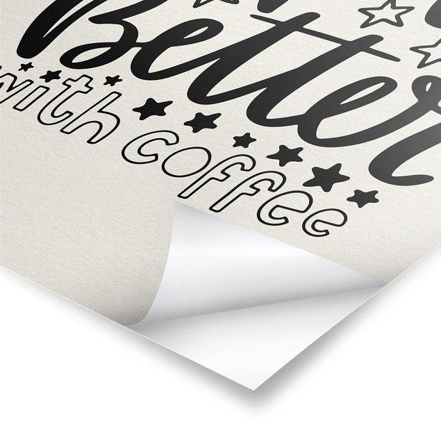 Produktfoto Poster - life is better with coffee - Hochformat 4:3