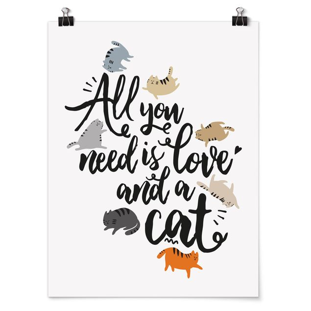 Produktfoto Poster - All you need is love and a cat - Hochformat 4:3
