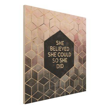 Produktfoto Holzbild - She Believed She Could Rosé Gold - Quadrat 1:1