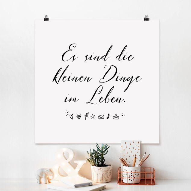Produktfoto Poster - Es sind die kleinen Dinge im Leben - Quadrat 1:1