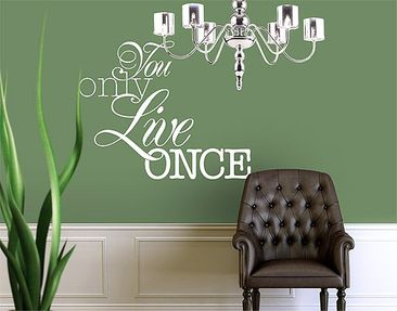 Produktfoto Wall Decal no.EV74 You Only Live Once
