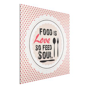 Produktfoto Aluminium Print - Wandbild No.KA27 Food Is Love - Quadrat 1:1